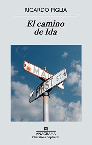 El camino de Ida (Spanish Edition)