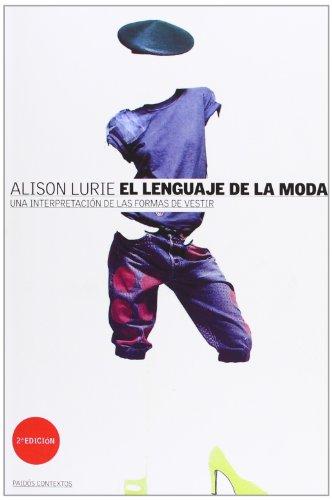 El lenguaje de la moda / the Language of Fashion (Spanish Edition) by Paidos Iberica Ediciones S A