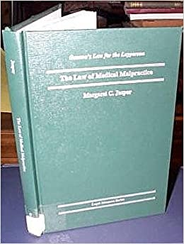 Law of Medical Malpractice (Oceana's Legal Almanac. Law for the Layperson)