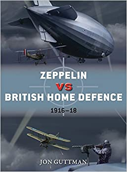Book Zeppelin vs British Home Defence 1916-18 (Duel)