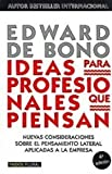 Ideas para profesionales que piensan / Ideas for Professionals who Think (Spanish Edition)