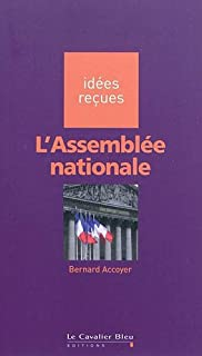 L'Assemblée nationale, Accoyer, Bernard