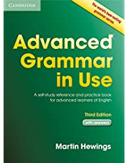 Advanced Grammar in Use: A Self-Study Reference and Practice Book for Advanced Learners of English with Answers
