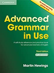 Advanced Grammar in Use with Answers: A Self-Study Reference and Practice Book for Advanced Learners of Englis