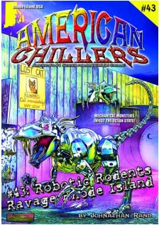 Robotic Rodents Ravage Rhode Island (#43 American Chillers)