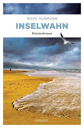 Inselwahn: Kriminalroman (Hella Brand) Taschenbuch – 21. Februar 2019 RIeke Husmann Emons Verlag 3740805706 Belletristik / Kriminalromane