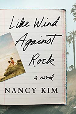 Like Wind Against Rock: A Novel