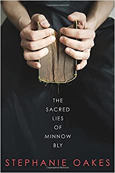 Image result for The Sacred Lies of Minnow Bly by Stephanie Oakes