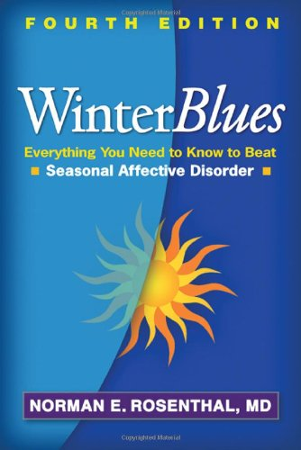 winter-blues-fourth-edition-everything-you-need-to-know-to-beat-seasonal-affective-disorder