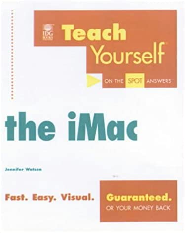 Teach Yourself the Imac (Teach Yourself Visually)