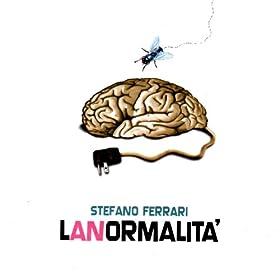Amazon.com: Lanormalita': Stefano Ferrari: MP3 Downloads