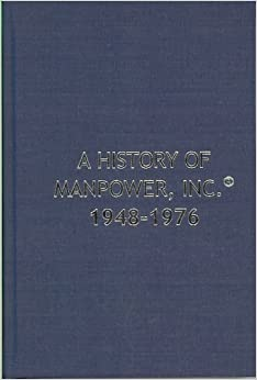 A History of Manpower, Inc. 1948 - 1976