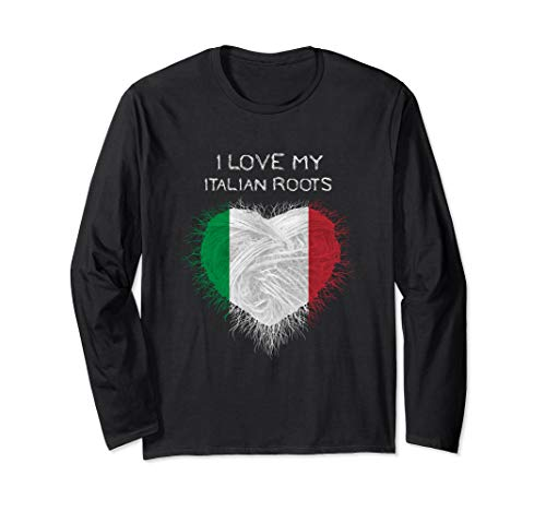 I love my italian Roots, Italy Flag Gift Long Sleeve T-Shirt