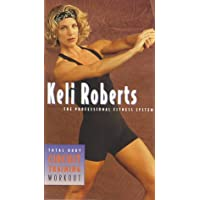 Keli Roberts: Real Fitness--Total Body Circuit Training Workout [Import]