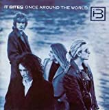Once Around the World - It Bites