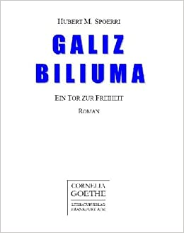 Galiz Biliuma Ein Tor Zur Freiheit Roman Livre En