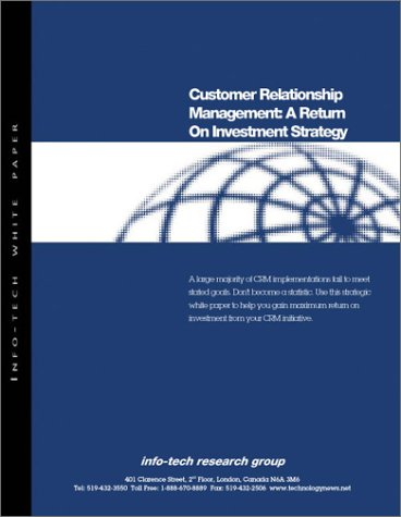 CRM: A Return on Investment Strategy