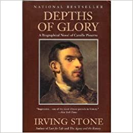 Book Depths of Glory: A Biographical Novel of Camille Pisarro