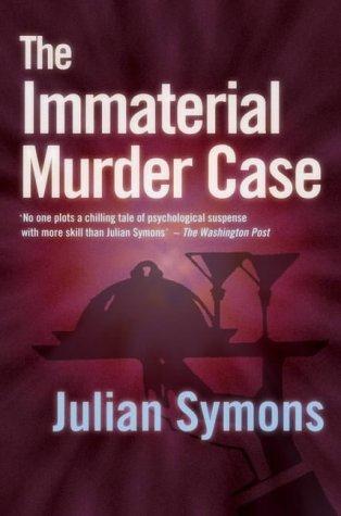The Immaterial Murder Case (Inspector Bland) Julian Symons