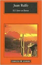 El Llano en llamas (Compactos): Amazon.es: Rulfo, Juan: Libros