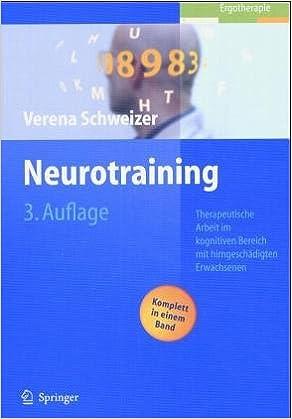Neurotraining: Therapeutische Arbeit mit hirngeschädigten ...