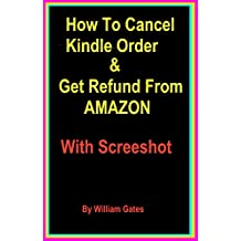 How To Cancel Kindle Order & Get Refund From Amazon: Cancel Kindle Order & Refund Policy