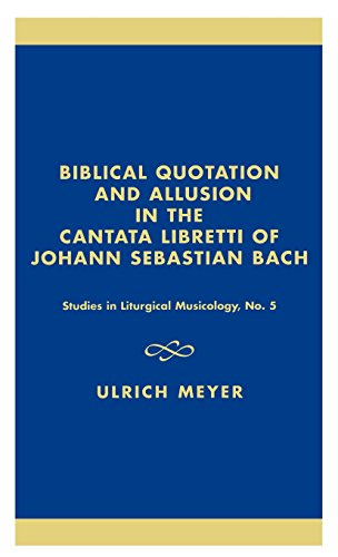Biblical Quotation and Allusion in the Cantata Libretti of Johann Sebastian Bach by Brand: Scarecrow Press