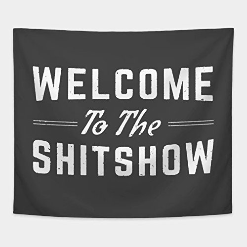 Cxiuxiu Tapestry Wall Hanging, Wall Tapestry with Welcome to The Shitshow T Shirt Home Decorations for Living Room Bedroom Dorm Decor 6078