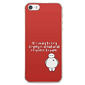 Loud Universe Big Brother Quote iPhone SE Case OK to cry Big Brother iPhone SE Cover with Transparent Edges
