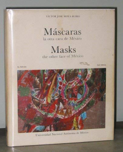 Mascaras: la otra cara de Mexico/ Masks: The Other Face of Mexico (Mascaras De Mexico)