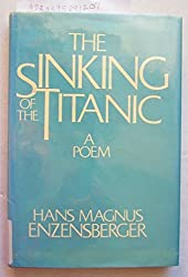 The Sinking of the Titanic: A Poem