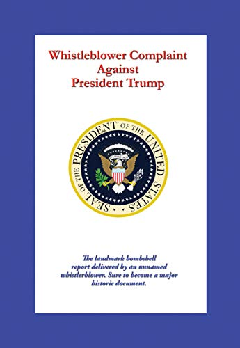 Amazon.com: Whistleblower Complaint Against President Trump ...