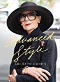 Ari Seth Cohen: Advanced Style (Hardcover); 2012 Edition