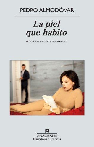 Descargar Libro La Piel Que Habito Pedro Almodóvar Caballero