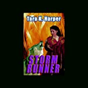 Storm Runner: Tales of the Wolves, Book 3 | Tara K. Harper