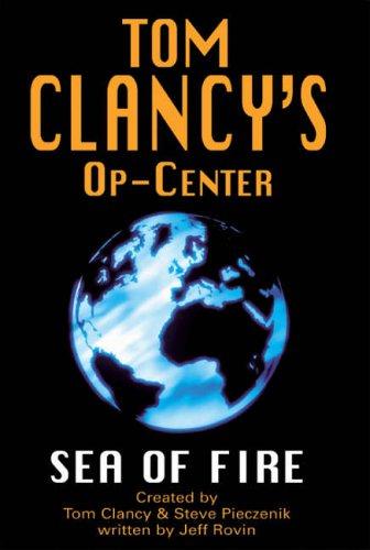 Sea of Fire (Op-Center)