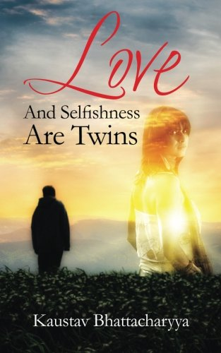 Love and Selfishness are Twins pdf epub
