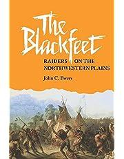 The Blackfeet: Raiders on the Northwestern Plains