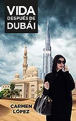 ¿Cómo te sentirías si después de escapar de la 'jaula de oro de Dubái', ya no reconocieras a tu hogar como tal y fueras una turista en tu propia ciudad?'Vida después de Dubái' es la divertida y conmovedora historia de Carmen, una chica de vei...