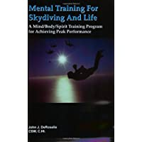 Mental Training for Skydiving and Life