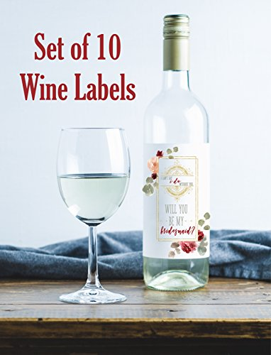 Will You Be My Bridesmaid Stickers I Can't Say I Do Without You Set of 10 Wine Bottle Labels Bridesmaid and Maid of Honor Gift Asking Bridesmaids Bridesmaid Proposal Bridal Party Favors