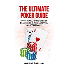 The Ultimate Poker Guide