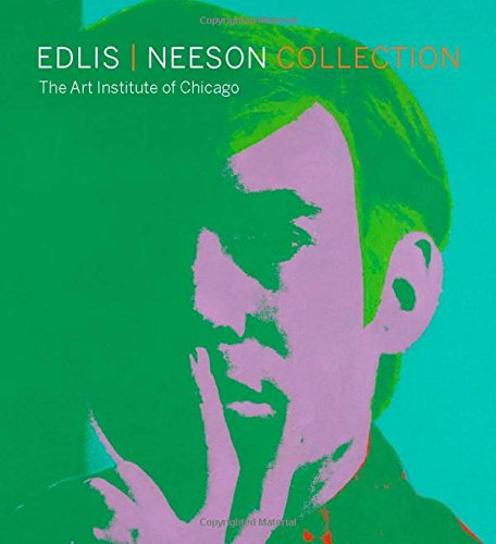 Edlis/Neeson Collection: The Art Institute of Chicago