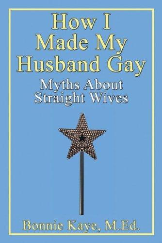 wife Gay husband straight