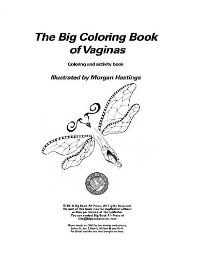 The Big Coloring Book Of Vaginas Morgan Hastings 9781424340354
