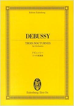 オイレンブルクスコア ドビュッシー 3つの夜想曲 (オイレンブルク・スコア)