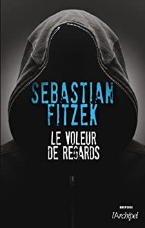 Le voleur de regards par Fitzek