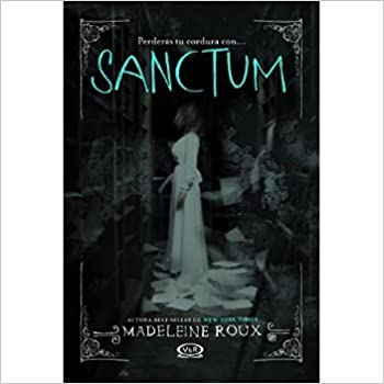 Saga Asylum 2: Sanctum (Spanish Edition)