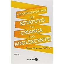 Procedimentos Civis no Estatuto da Criança e do Adolescente