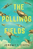 The Polliwog Fields